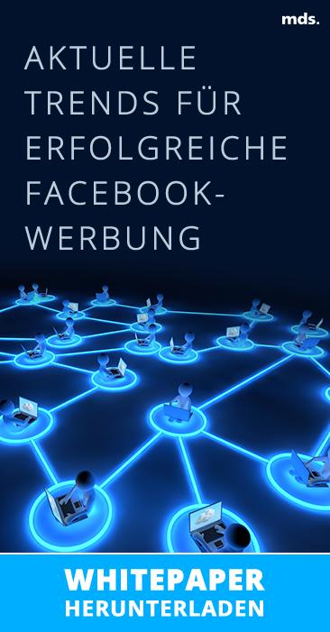 Die Zukunft der Facebook-Werbung – das müssen Marketer wissen!