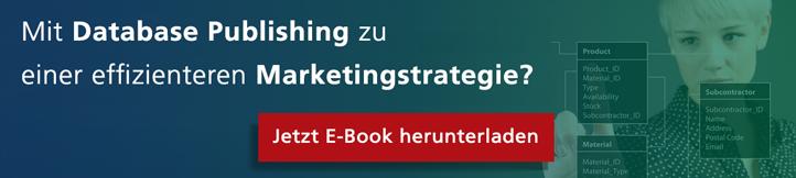 Mit Database Publishing zu einer effizienteren Marketingstrategie? Kostenloses E-Book jetzt herunterladen