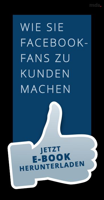 Jetzt Facebook-Fans zu Kunden machen!