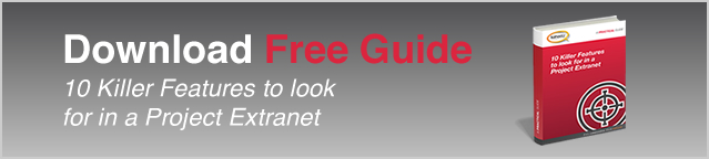 Download Free Guide - 10 Killer Features to look for in a Project Extranet
