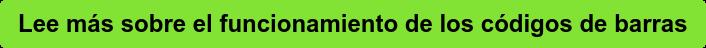 Lee más sobre el funcionamiento de los códigos de barras