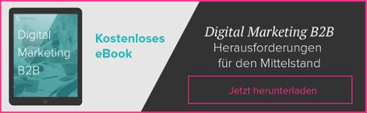 Jetzt unser eBook zum B2B-Digitalmarketing herunterladen!