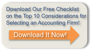 Download Our Free Checklist on The Top 10 Considerations For Selecting An Accounting Firm