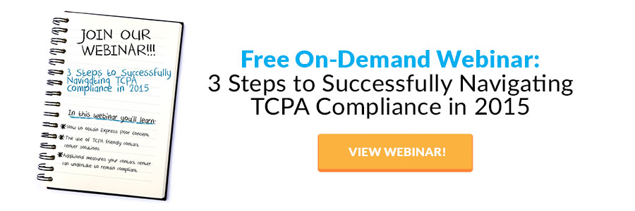 3 Steps to Successfully Navigating TCPA Compliance in 2015