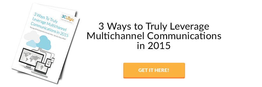 3 ways to truly leverage multichannel communications