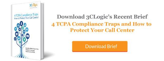 4 TCPA Compliance Traps and How to Protect Your Call Center