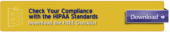 Check Your Compliance with the HIPAA Standards!