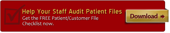 Download the FREE Patient/Customer File Checklist