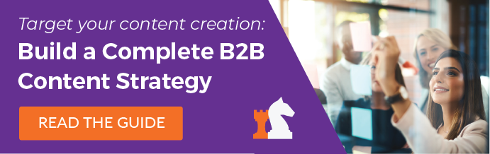 Build a Complete B2B Content Strategy: Read the Guide