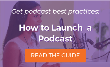 How to Launch a Podcast: Read the Guide