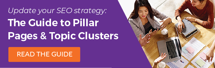 The Guide to Pillar Pages and Topic Clusters: Read the Guide