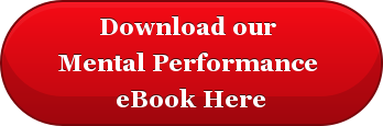 Download our  Mental Performance  eBook Here