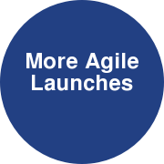 More Agile Launches