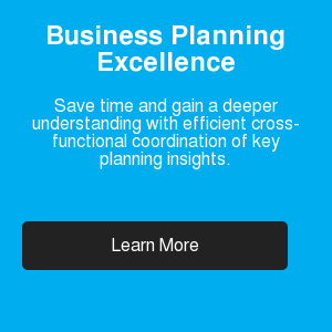 Business Planning Excellence  Save time and gain a deeper understanding with efficient cross-functional  coordination of key planning insights. Learn More