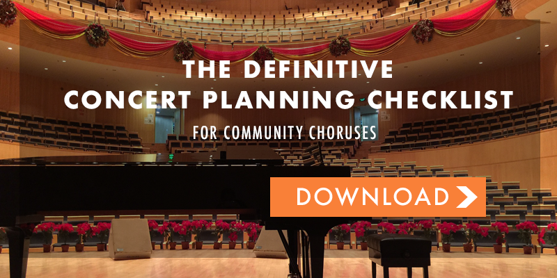 The Definitive Concert Planning Checklist for Community Choruses