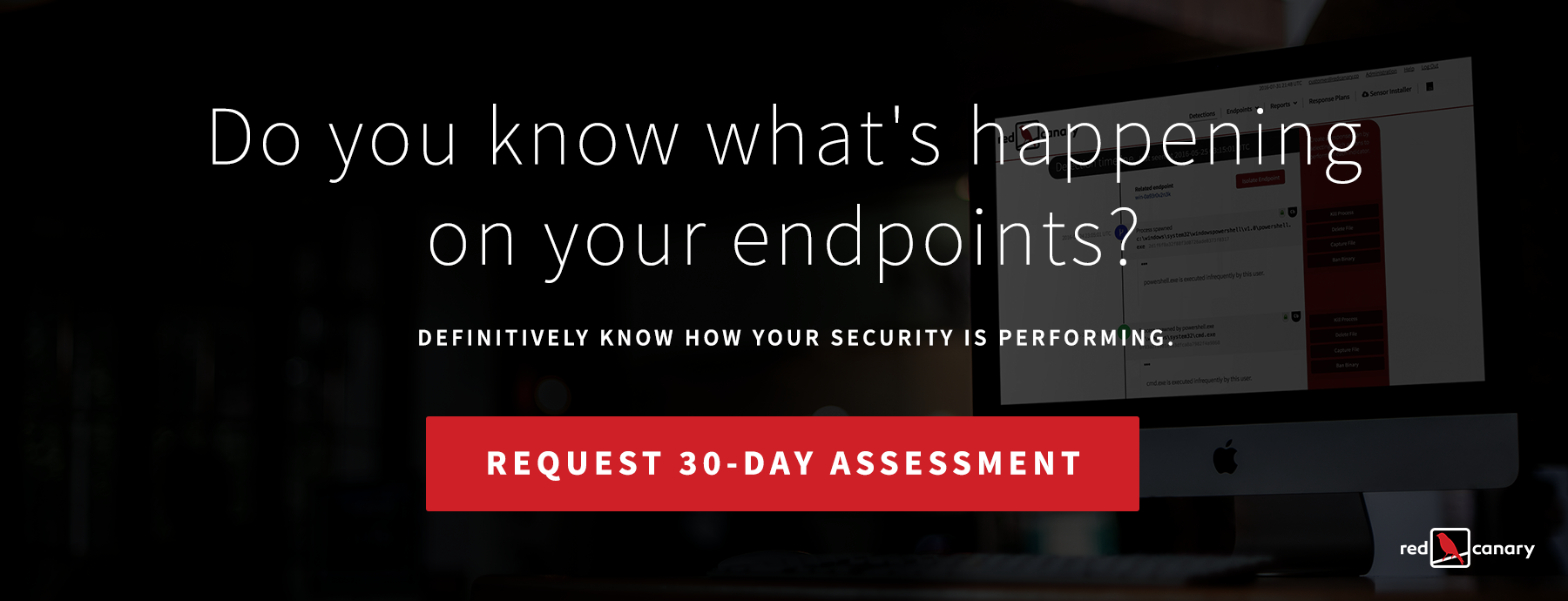 Red Canary 30 Day Endpoint Assessment