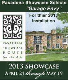 Garage Envy at Pasadena Showcase 2013