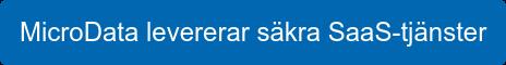 MicroData levererar säkra SaaS-tjänster