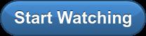 Start Watching