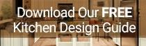Download our FREE  Kitchen Design Guide
