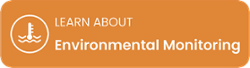 LEARN ABOUT Environmental Monitoring
