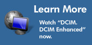 "Learn More: Watch ""DCIM. DCIM Enhanced"" now."