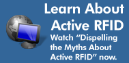 """Watch """"Dispelling the Myths About Active RFID"""" Now"""