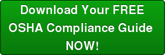 Download Your FREE OSHA Compliance Guide  NOW!