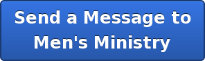 Send a Message to Men's Ministry