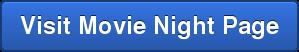 Visit Movie Night Page