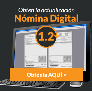 Obtén la actualización Nómina Digital 1.2