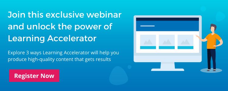 Join this exclusive webinar and unlock the power of Learning Accelerator