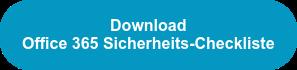 Download Office 365 Sicherheits-Checkliste