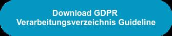 Download GDPR Verarbeitungsverzeichnis Guideline