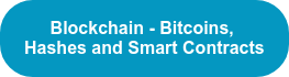 Blockchain - Bitcoins,  Hashes and Smart Contracts