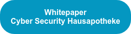 Whitepaper Cyber Security Hausapotheke