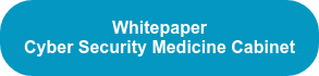 Whitepaper Cyber Security Medicine Cabinet