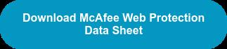 Download McAfee Web Protection  Data Sheet