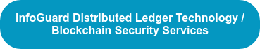 InfoGuard Distributed Ledger Technology / Blockchain Security Services