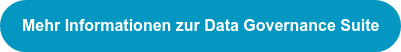 Mehr Informationen zur Data Governance Suite