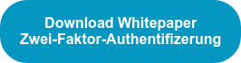 Download Whitepaper Zwei-Faktor-Authentifizerung