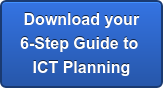 Download your 6-Step Guide to ICT Planning