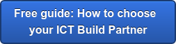 Free guide: How to choose  your ICT Build Partner