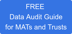 FREE  Data Audit Guide for MATs and Trusts