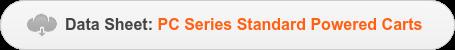 Data Sheet:PCSeries Standard Powered Carts