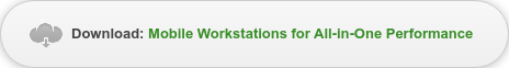 Download: Mobile Workstations for All-in-One Performance