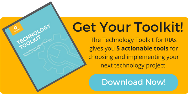Get 5 actionable tools with this Technology Toolkit for RIAs