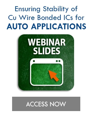 Suitability of Copper Wire Bonded ICs Webinar