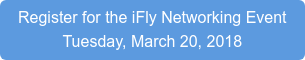 Register for the iFly Networking Event Tuesday, March 20, 2018