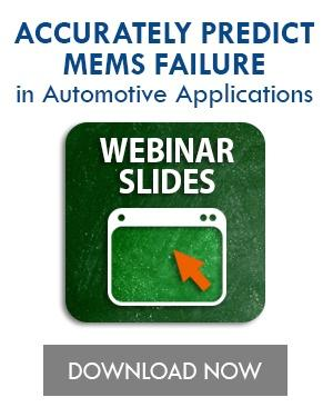 Predict MEMS Failure in automotive apps CTA